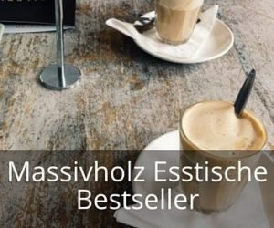 Esstische Massivholz Bestseller